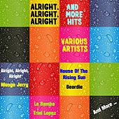 Alright, Alright, Alright and More Hits by Various Artists