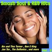 Smash Soul & R&B Hits, Vol. 3 by Various Artists