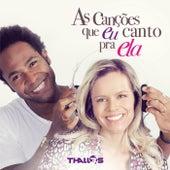 As Canções Que Eu Canto Pra Ela von Various Artists