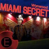 Wynwood Miami Secret by Various Artists