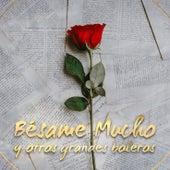 Bésame Mucho (Colección 50 Boleros de Siempre) by Black And White Orchestra