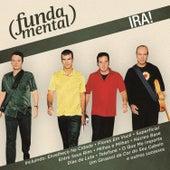 Fundamental - Ira! de Ira!