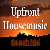 Upfront Housemusic (Miami Tunes with Organic Sounds on Vibrant Rhythms as Peakhour Picks Best of Key-D Compilation) de Various Artists