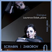 Scriabin & Zaborov: Dialogue von Laurence Oldak