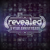 Revealed 5 Year Anniversary van Various Artists