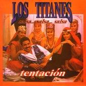 Los Titanes .... Tentación de Various Artists