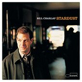 Stardust: The Music Of Hoagy Carmichael by Bill Charlap