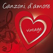 Canzoni d'amore (Vintage) by Various Artists