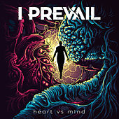Heart vs. Mind de I Prevail