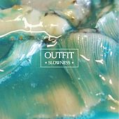Slowness by OutFit