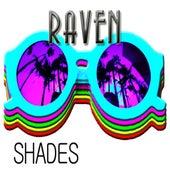 Shades de Raven