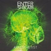Anaesthetist by Enter Shikari