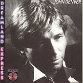 Dreamland Express by John Denver