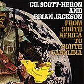 From South Africa To South Carolina by Gil Scott-Heron