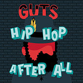 Hip Hop After All (Deluxe Edition) de Guts