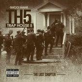 Trap House 5 (The Final Chapter) de Gucci Mane