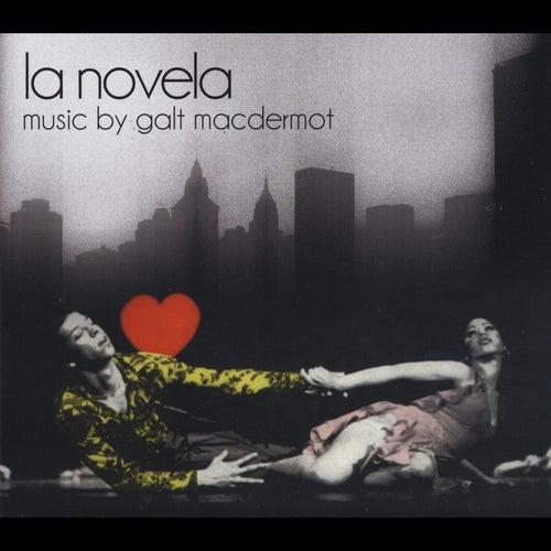 La Novela by Galt MacDermot