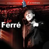 Léo Ferré Collection Extreme de Leo Ferre