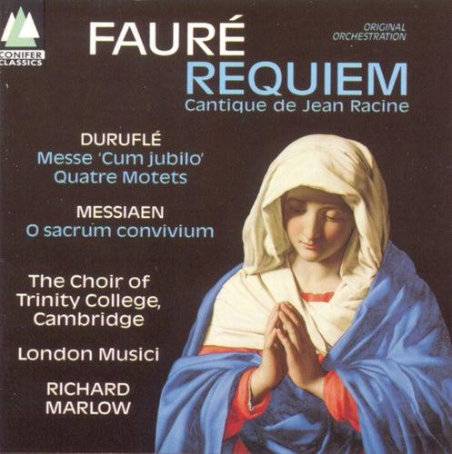 Fauré/Duruflé/Messiaen von Choir Of Trinity College