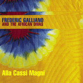Alla Cassi Magni by Frederic Galliano