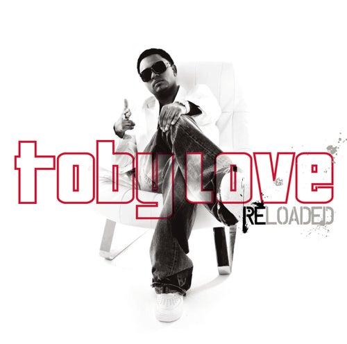 Toby Love Reloaded de Toby Love