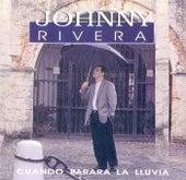 Cuando Parará La Lluvia de Johnny Rivera