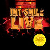 Live by I.M.T. Smile