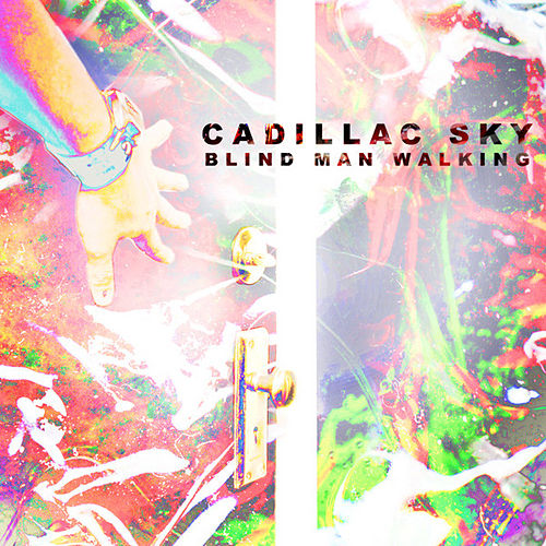 Blind Man Walking by Cadillac Sky