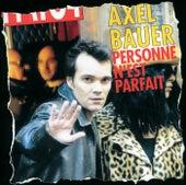 Personne N'Est Parfait de Axel Bauer