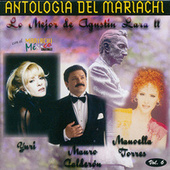 Antologia Del Mariachi Vol.6 - Lo Mejor De Agustin Lara 2 by Various Artists
