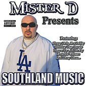 Mister D Presents Southland Music by Various Artists