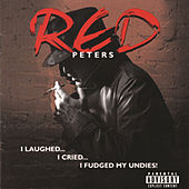 I Laughed.....I Cried....I Fudged My Undies! by Various Artists