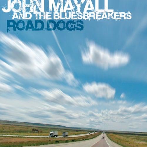Road Dogs by John Mayall