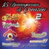 15 Duranguenses De Corazón 2 by Various Artists
