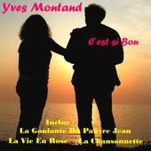 C'est si bon by Yves Montand