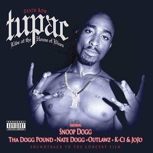 Live at the House Of Blues by 2Pac