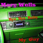Bye Bye Baby by Mary Wells