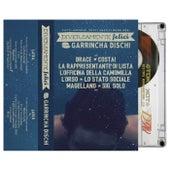 Garrincha Mixtape Vol. 4 - Diversamente felici von Various Artists