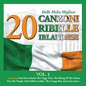 20 delle Molto Migliore Canzoni Ribelle Irlandese, Vol. 1 by Various Artists