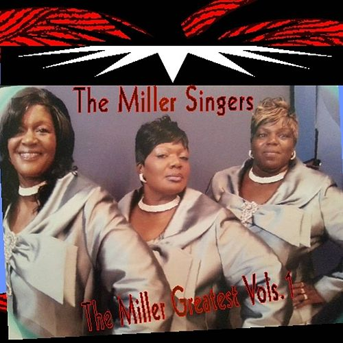 The Miller Greatest Part1 by Miller Singers
