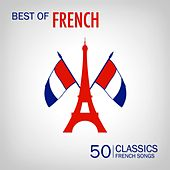 Best of French Songs (50 Classic French Songs) de Various Artists