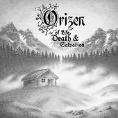 Of Life, Death & Salvation von Orizen
