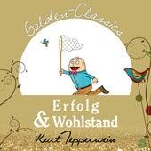 Erfolg und Wohlstand - Golden Classics by Kurt Tepperwein