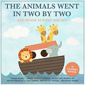 The Animals Went in Two by Two and Other Nursery Rhymes von Various Artists