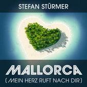 Mallorca (Mein Herz ruft nach Dir) von Stefan Stürmer