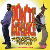 Don't Be A Menace To South Central While Drinking Your Juice In The Hood (Original Motion Picture Soundtrack) de Various Artists
