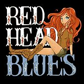 Red Head Blues by David Grey