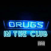 Drugs in the Club by Various Artists