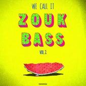 We Call It Zouk Bass Vol. 2 di Various Artists