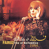 Live At Beitedienne by Fairuz